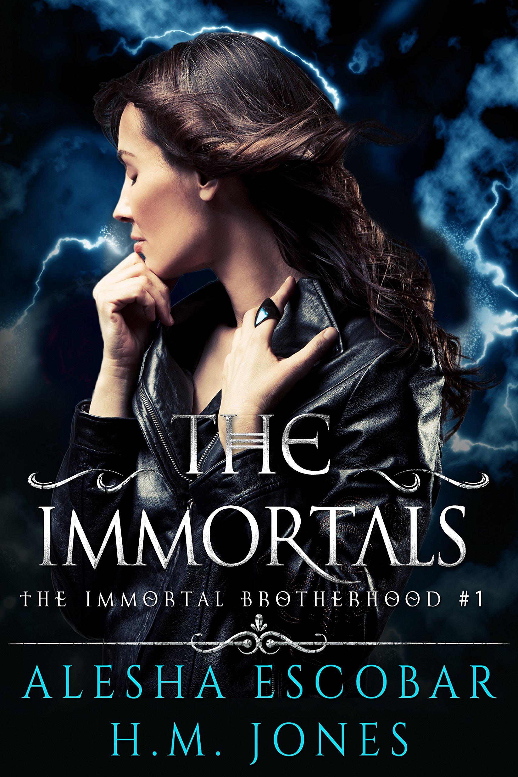 The Immortals (The Immortal Brotherhood Book 1)