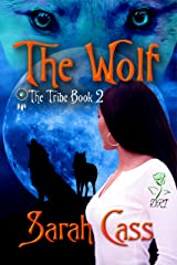 The Wolf (The Tribe 2) Kindle Edition