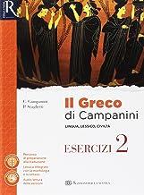 Scaricare Libri Il greco di Campanini. Esercizi. Per le Scuole superiori. Con e-book. Con 2 espansioni online PDF