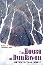 The House of DunRaven: Book One of The Benjamin Stories
