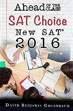Ahead of the Class, New SAT 2016: SAT Choice