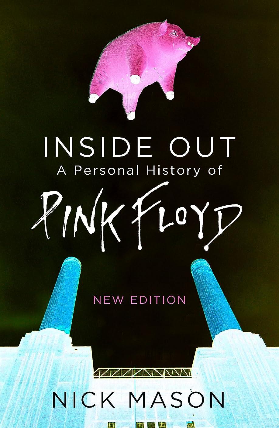 保証金外科医天文学Inside Out: A Personal History of Pink Floyd (English Edition)