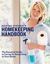 Martha Stewart's Homekeeping Handbook: The Essential Guide to Caring for Everything in Your Home PDF
