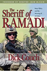 The Sheriff of Ramadi: Navy Seals and the Winning of Al-Anbar Kindle Edition