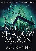 Night of the Shadow Moon: An Epic Fantasy Adventure (The Furyck Saga Book 3)