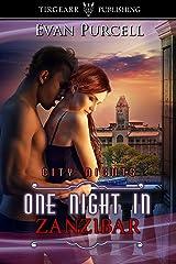 One Night in Zanzibar: City Nights Series: #33 Kindle Edition