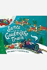 Santa and the Goodnight Train Kindle Edition