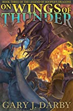 On Wings of Thunder (The Legend of Hooper's Dragons Book 3)
