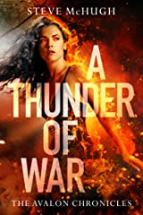 A Thunder of War (The Avalon Chronicles Book 3) Kindle Edition
