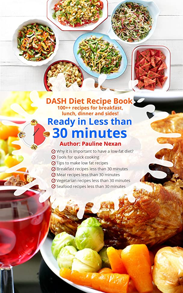 DASH Diet Recipe Book: 100++ recipes for breakfast, lunch, dinner and sides (English Edition)