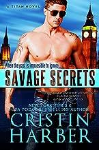 Savage Secrets (Titan Book 5)
