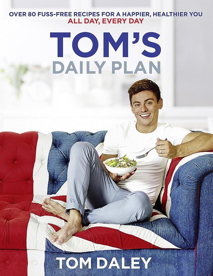 第困惑したパトワTom's Daily Plan: Over 80 fuss-free recipes for a happier, healthier you. All day, every day. (English Edition)