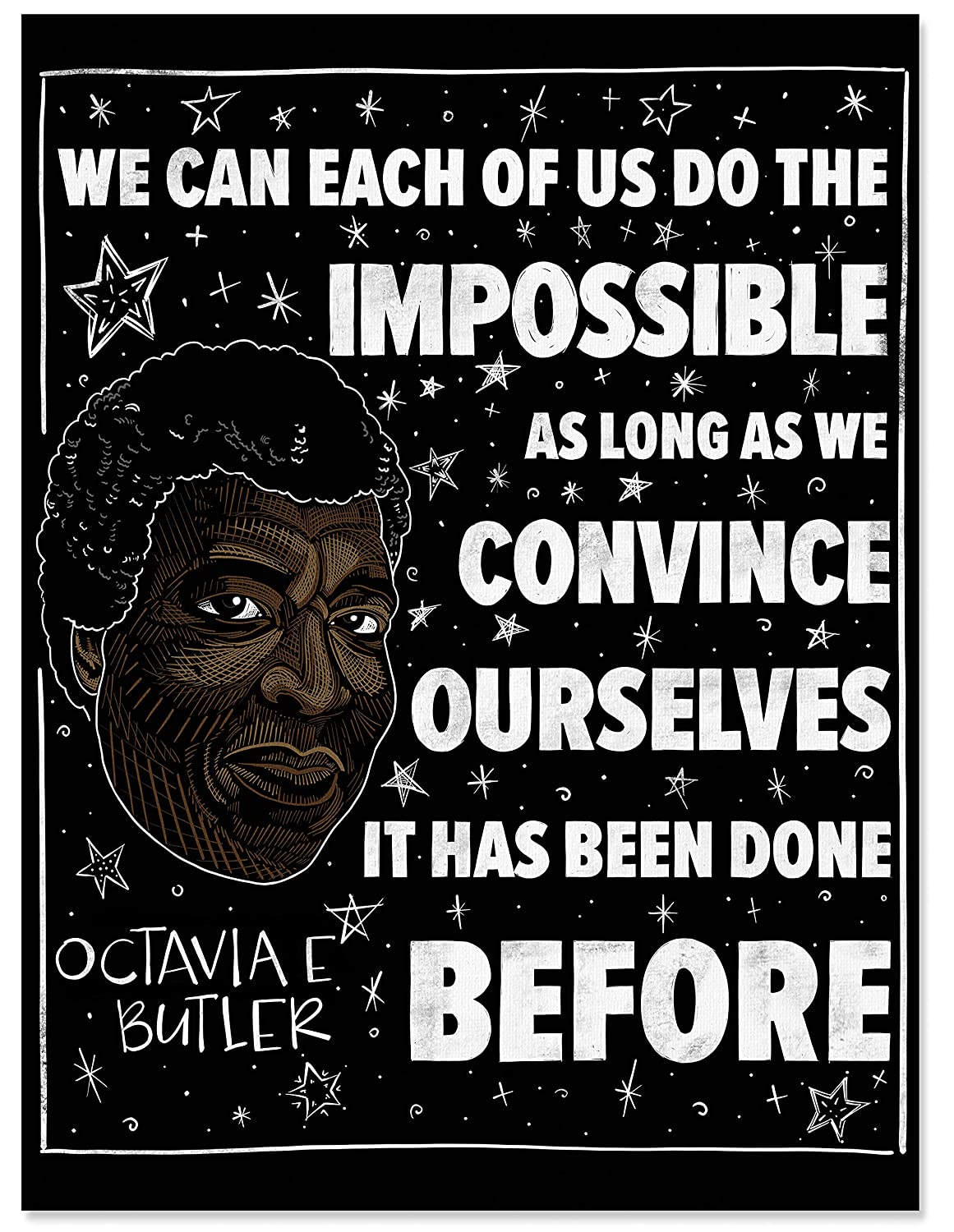 Bargain We Can Do the Impossible Octavia Art Max 51% OFF Matte P Quote Butler Print.