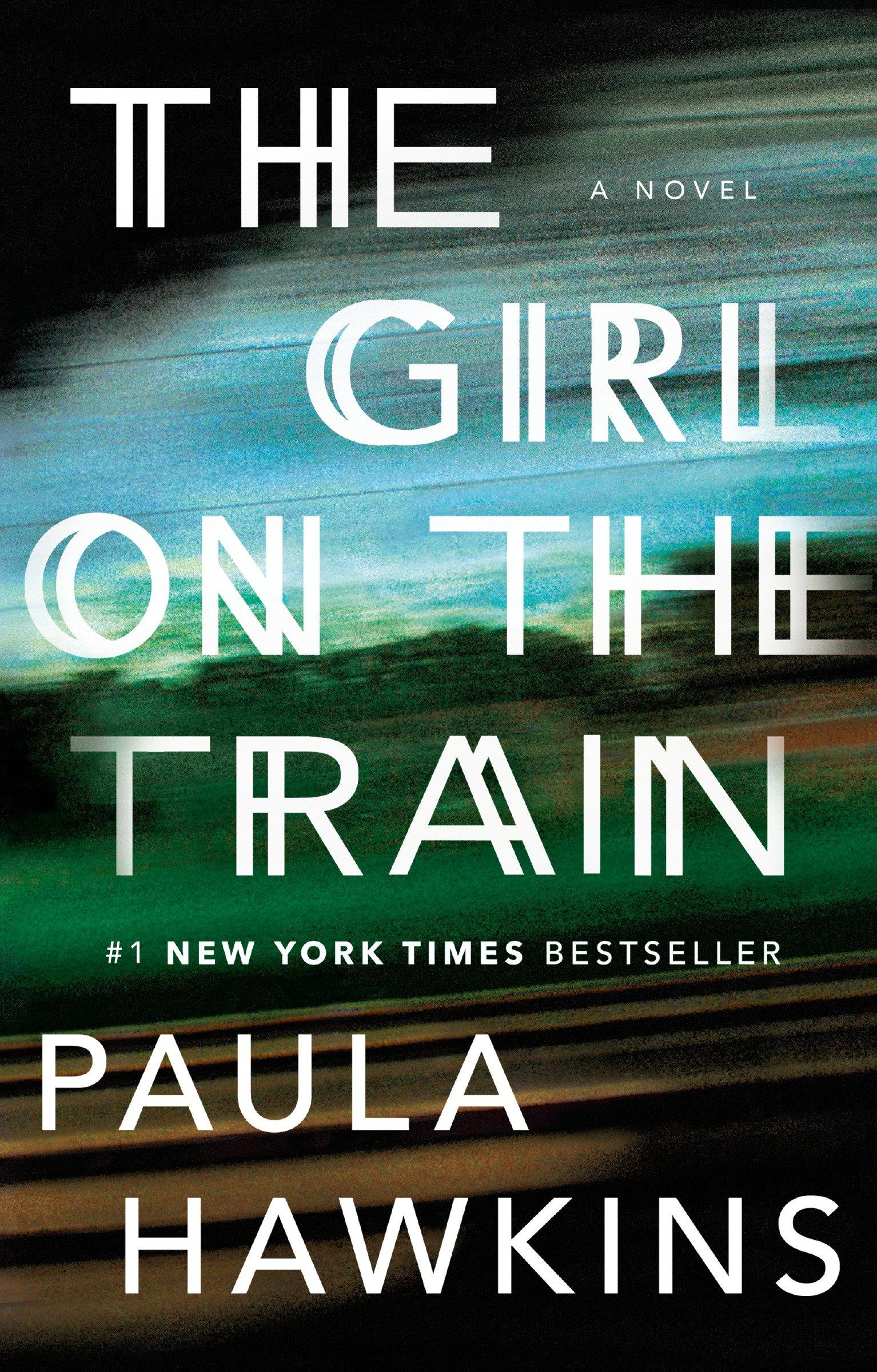 The Girl on the Train: A Novel