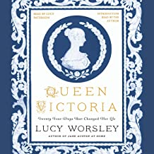 Queen Victoria: Twenty-Four Days That Changed Her Life