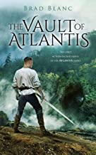 The Vault of Atlantis: The first action-packed novel in the Atlantis Series (English Edition)