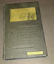Standardized Textbook of Barbering 4TH Edition in Two Parts With 172 Illustrations