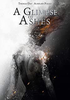 A Glimpse of Ashes
