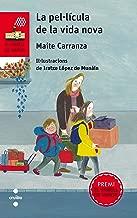 La pel·lícula de la vida nova (El Vaixell de Vapor vermella Book 170) (Catalan Edition)