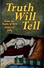 Truth Will Tell (From the Vaults of DTA Book 8)