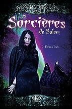 L'alliance de Terwik (Les sorcières de Salem t. 4) (French Edition)