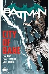 Batman: City of Bane: The Complete Collection (Batman (2016-)) Kindle Edition