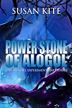 Power Stone of Alogol: The Mendel Experiment Part Three – Young Adult Science Fiction Adventure