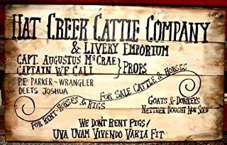 Hat Creek Cattle Co. 36x22x2: Lonesome Dove We don't rent pigs real pine wood sign 306w