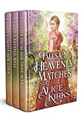 Tales of Heavenly Matches: A Historical Regency Romance Collection Kindle Edition
