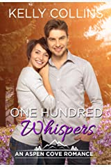 One Hundred Whispers: An Aspen Cove Romance Book 18 Kindle Edition