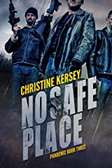 No Safe Place (Pandemic Book Three) Kindle Edition