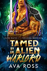 Tamed by an Alien Warlord (Fated Mates of the Ferlaern Warriors Book 2) Kindle Edition