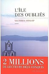 L'Ile des oubliés (Hors collection) Format Kindle
