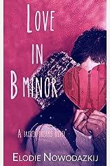 Love in B Minor (Broken Dreams: Jen & Lucas' complete story) Kindle Edition