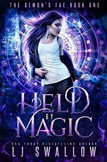 Held by Magic: A Reverse Harem Paranormal Romance (The Demon's Fae Book 1)