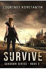 Survive (Sundown Series Book 2) Kindle Edition