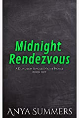 Midnight Rendezvous (Dungeon Singles Night Book 5) Kindle Edition