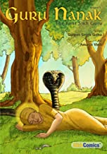 Guru Nanak - The First Sikh Guru, Volume 1 (Sikh Comics) (English Edition)
