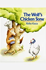 The Wolf's Chicken Stew Kindle Edition