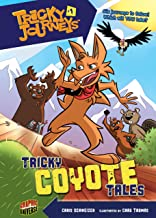 Tricky Coyote Tales: Book 1 (Tricky Journeys ™)