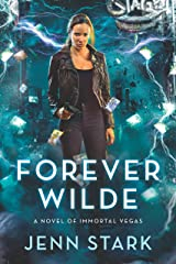 Forever Wilde: Immortal Vegas, Book 6 Kindle Edition