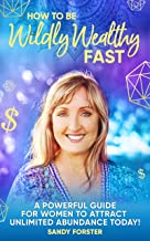 Best wildly wealthy fast Reviews
