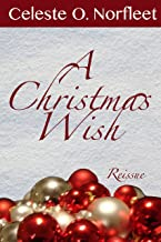 A Christmas Wish (Mamma Lou Matchmaker Series Book 2)