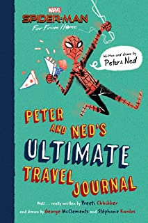 Spider-Man: Far From Home: Peter and Ned's Ultimate Travel Journal