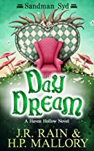 Day Dream: A Paranormal Women's Fiction Novel: (Sandman Syd) (Haven Hollow Book 16)