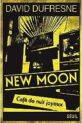 New Moon. Café de nuit joyeux (DOCUMENTS (H.C)) Format Kindle