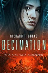 Decimation: The Girl Who Survived Kindle Edition