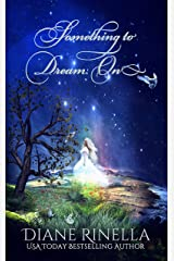 Something To Dream On Kindle Edition