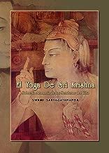 El Yoga de Sri Krishna: Sobre la Armonía del Gita