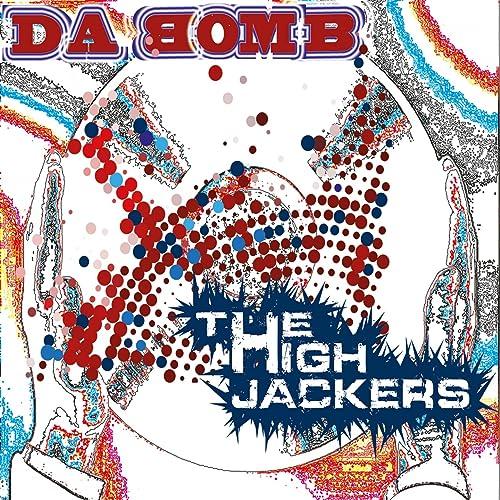 Risultati immagini per the high jackers da bomb